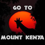 Go To Mount Kenya