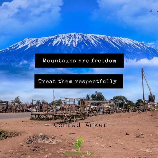 mountains-are-free-dom-treat-them-respectfully-conrad-anker-quote