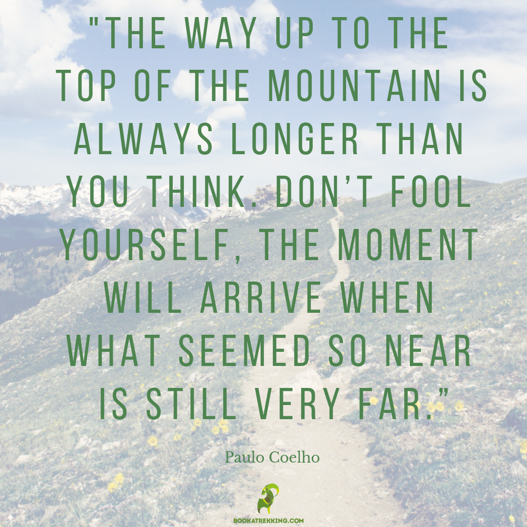 paolo-coelho-the-way-up-to-the-mountain-is-always-longer-trekking-hiking
